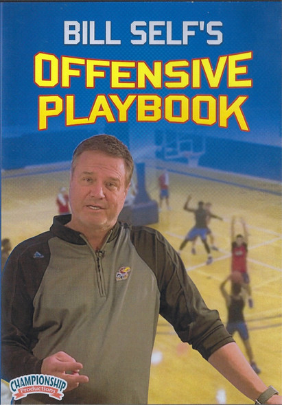 Bill Self's Offensive Basketball Playbook by Bill Self Instructional Basketball Coaching Video