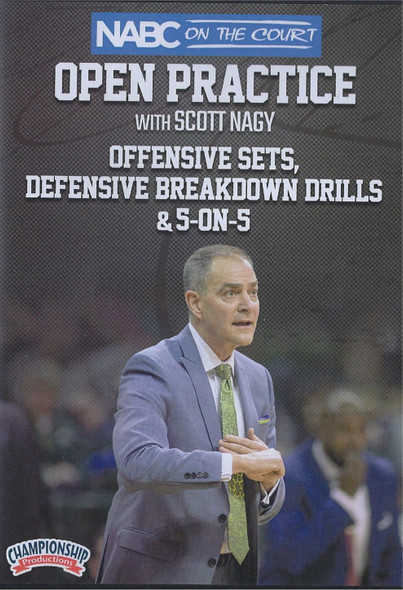 Offensive Sets, Defensive Breakdown Drills, & 5 on 5 by Scott Nagy Instructional Basketball Coaching Video