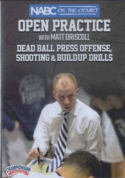 Dead Ball Press Offense, Shooting & Buildup Drills by Matt Driscoll Instructional Basketball Coaching Video