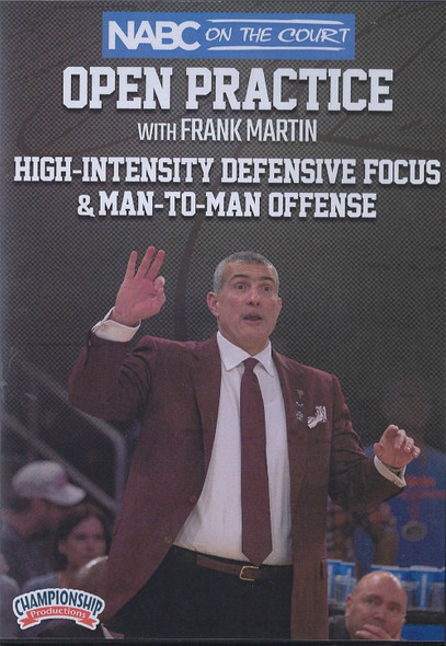 High-Intensity Defensive Focus & Man to Man Offense by Frank Martin Instructional Basketball Coaching Video
