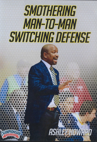 Smothering Man to Man Switching Defense by Ashley Howard Instructional Basketball Coaching Video