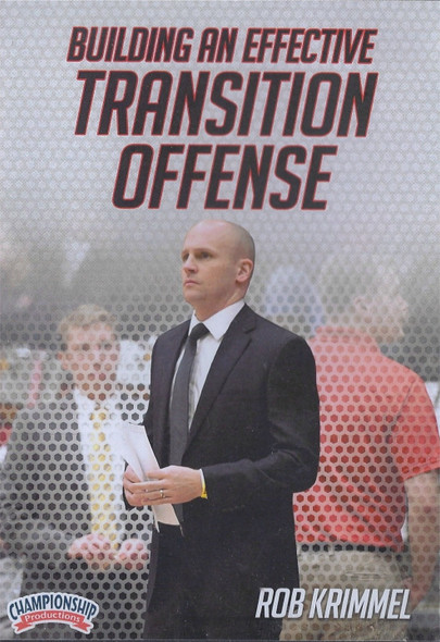 Building an Effective Transition Offense by Rob Krimmel Instructional Basketball Coaching Video