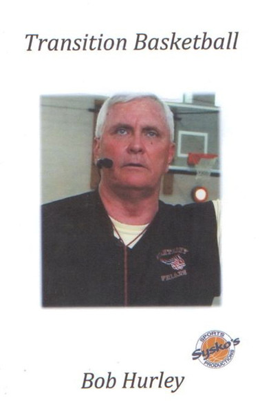 Bob Hurley Sr: Transition Basketball