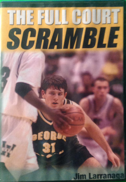 The Full Court Scramble by Jim Larranaga Instructional Basketball Coaching Video