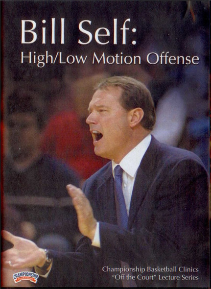 High/low Motion Offense With Bill Self by Bill Self Instructional Basketball Coaching Video