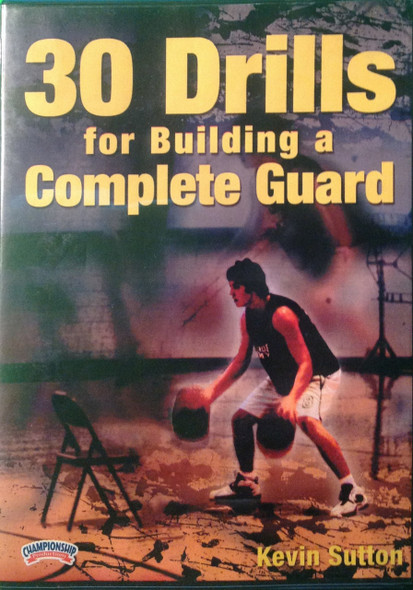 30 Drills For Building A Complete Guard by Kevin Sutton Instructional Basketball Coaching Video