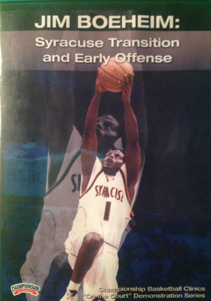 Syracuse Transition And Early by Jim Boeheim Instructional Basketball Coaching Video
