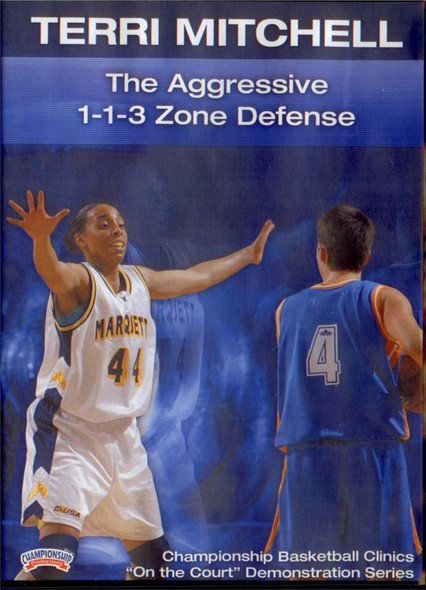 The Aggressive 1--1--3 Zone by Terri Mitchell Instructional Basketball Coaching Video