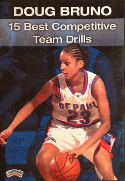 15 Best Competitive Team by Doug Bruno Instructional Basketball Coaching Video