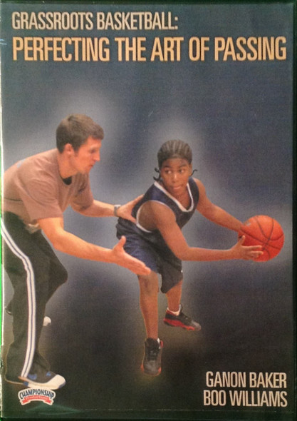 Perfecting The Art Of Passing by Ganon Baker Instructional Basketball Coaching Video