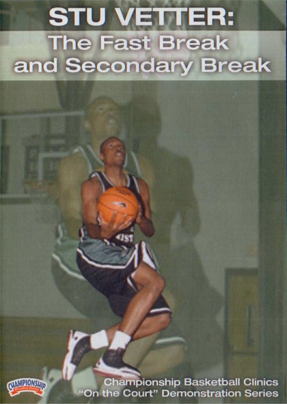 The Fastbreak & Secondary Break by Stu Vetter Instructional Basketball Coaching Video