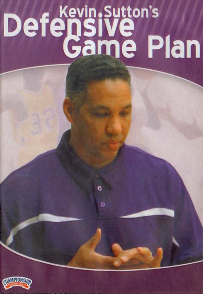 Kevin Sutton's Defensive Game Plan by Kevin Sutton Instructional Basketball Coaching Video