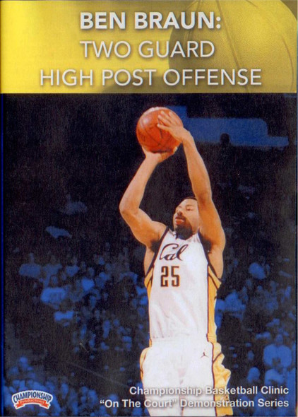 Two Guard High Post Offense by Ben Braun Instructional Basketball Coaching Video