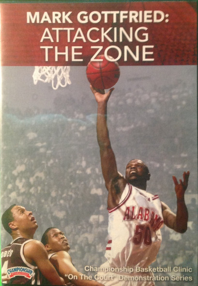 Attacking The Zone by Mark Gottfried Instructional Basketball Coaching Video