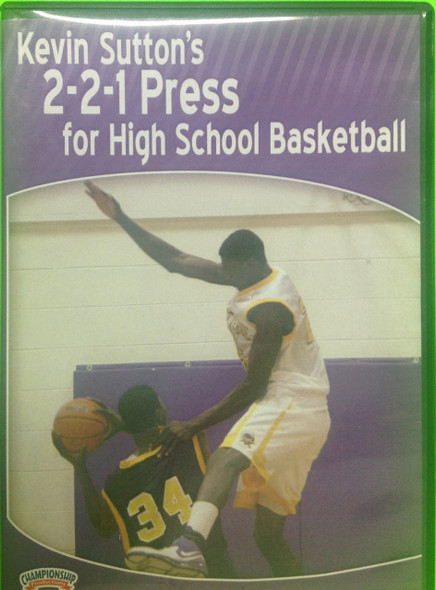 2--2--1 Press For High School Basketball by Kevin Sutton Instructional Basketball Coaching Video