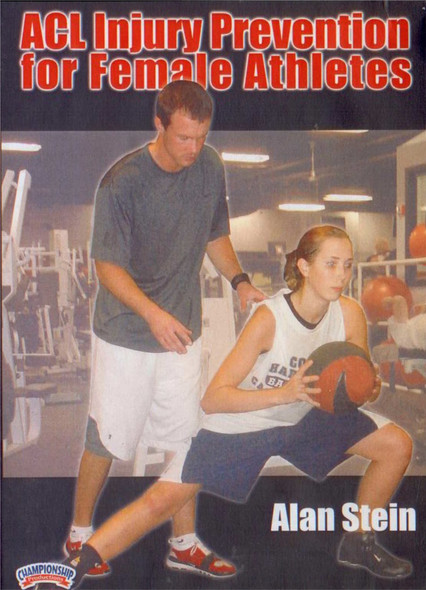 Acl Injury Prevention For Female Athletes by Alan Stein Instructional Basketball Coaching Video