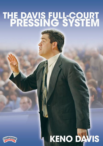 The Davis Full Court Pressing System by Keno Davis Instructional Basketball Coaching Video