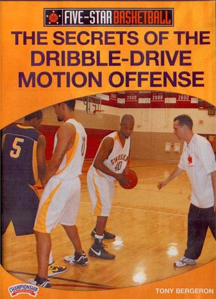 Secrets Of Dribble Drive Motion Offense by Tony Bergeron Instructional Basketball Coaching Video