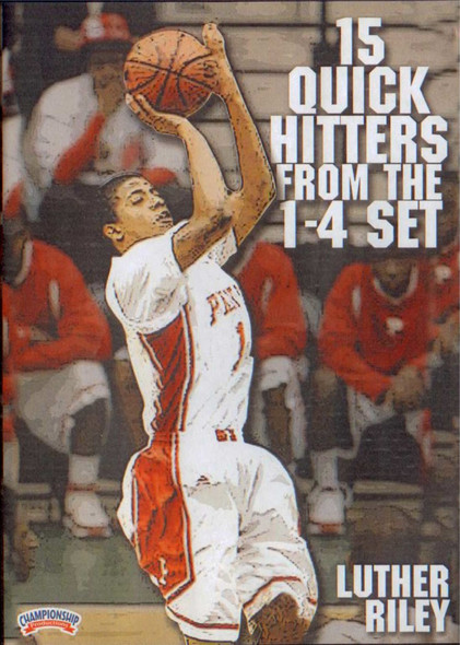 15 Quick  Hitters From The 1-4 Set by Luther Riley Instructional Basketball Coaching Video