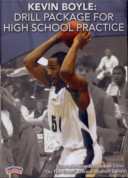 Drills Package For High School Practice by Kevin Boyle Instructional Basketball Coaching Video