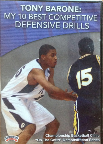 My 10 Best Competitive Defensive Drills by Tony Barone Instructional Basketball Coaching Video