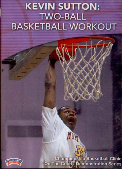 Two-ball Basketball Workout by Kevin Sutton Instructional Basketball Coaching Video