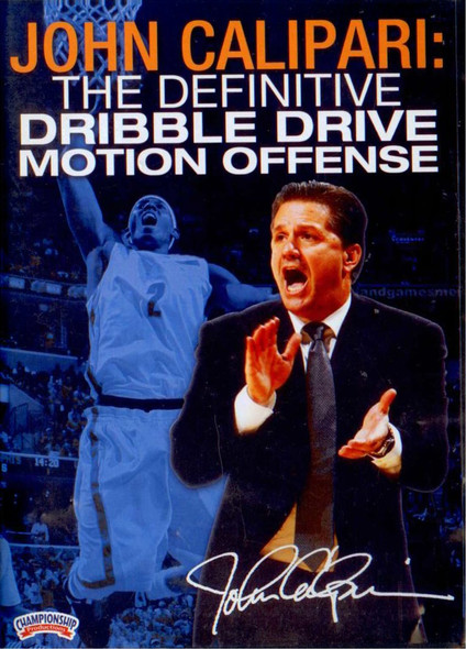 John Calipari: The Definitive Dribble Drive Motion Offense by John Calipari Instructional Basketball Coaching Video