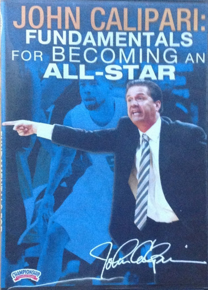 Fundamentals For Becoming An All-star by John Calipari Instructional Basketball Coaching Video