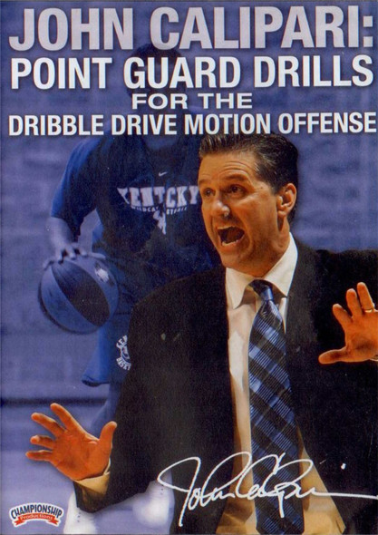John Calipari: Point Guard Drills For The Dribble Drive Offense (calipari) by John Calipari Instructional Basketball Coaching Video