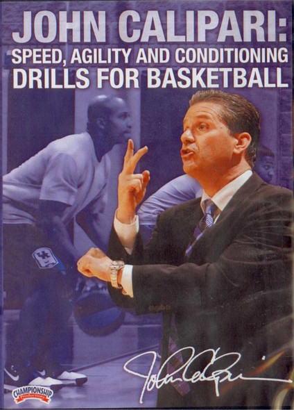 John Calipari: Speed, Agility And Conditioning Drills For Basketball (calipari) by John Calipari Instructional Basketball Coaching Video