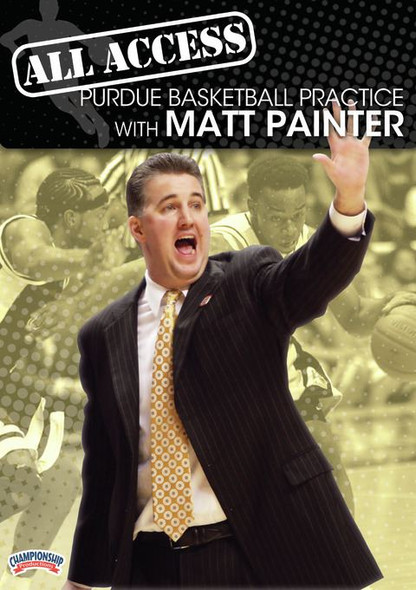 All Access: Matt Painter Disc 1 by Matt Painter Instructional Basketball Coaching Video