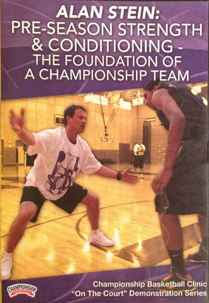 Pre--season Strength & Conditioning by Alan Stein Instructional Basketball Coaching Video