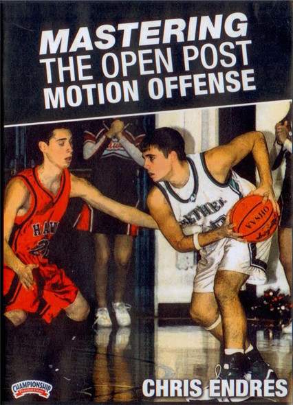 Mastering The Open Post Motion Offense by Chris Endres Instructional Basketball Coaching Video