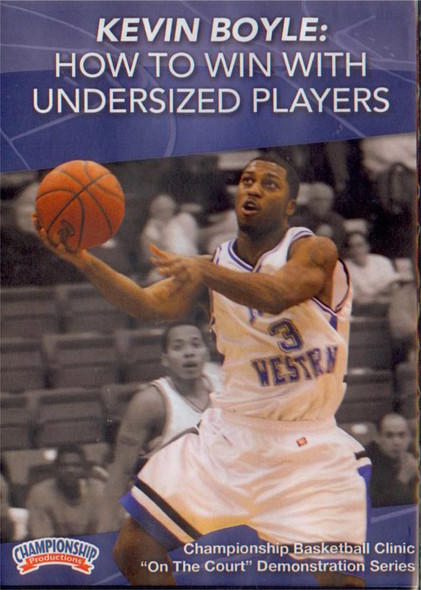 How To Win With Undersized Players by Kevin Boyle Instructional Basketball Coaching Video