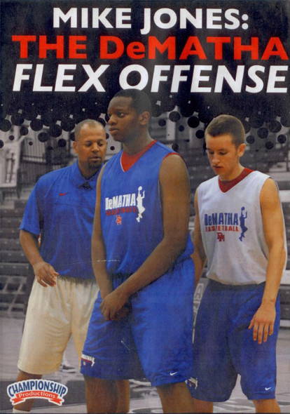 The Dematha Flex Offense by Mike Jones Instructional Basketball Coaching Video