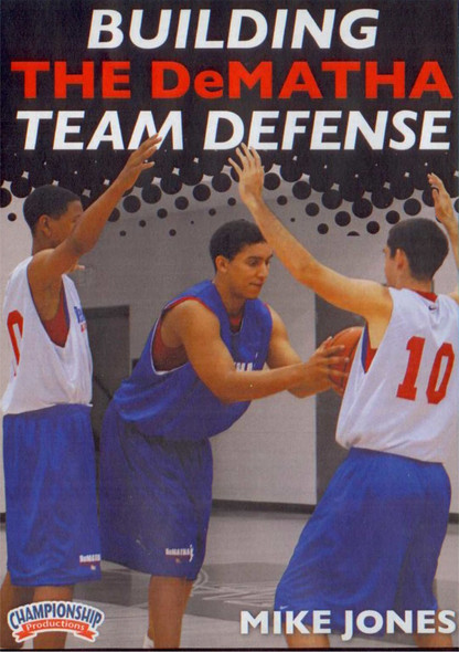 Building The Dematha Team Defense by Donnie Jones Instructional Basketball Coaching Video