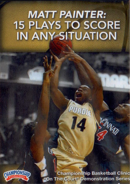15 Plays To Score In Any Situation by Matt Painter Instructional Basketball Coaching Video