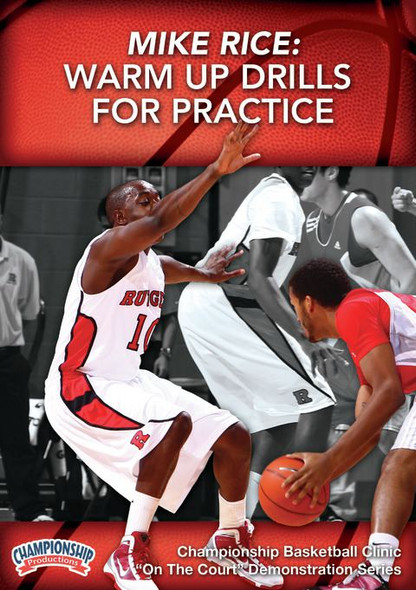 Warm Up Drills For Basketball Practice by Leon Rice Instructional Basketball Coaching Video