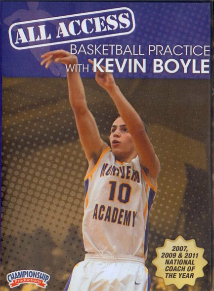 All Access: Kevin Boyle by JoAnne Boyle Instructional Basketball Coaching Video
