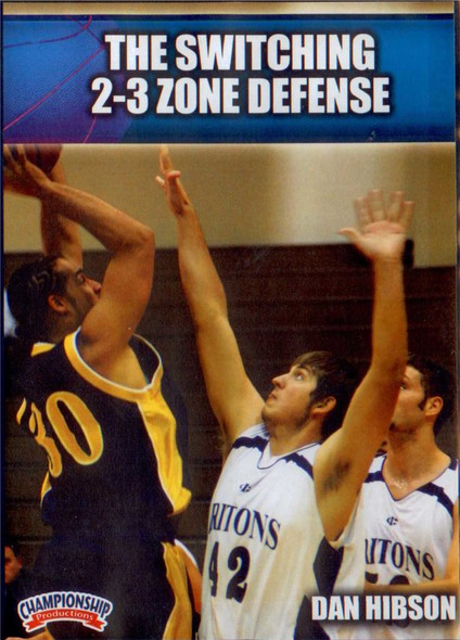 The Switching 2-3 Zone Defense by Dan Hibson Instructional Basketball Coaching Video