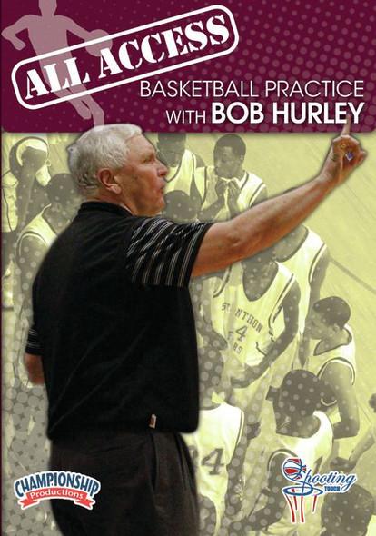 All Access: Bob Hurley by Bob Hurley Instructional Basketball Coaching Video