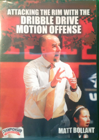 Attacking The Rim With The Dribble Drive Motion Offense by Matt Bollant Instructional Basketball Coaching Video
