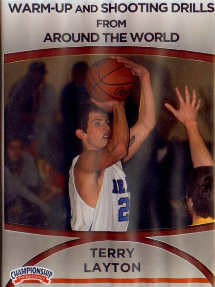 Warm-up & Shooting Drills Around The World by Terry Layton Instructional Basketball Coaching Video