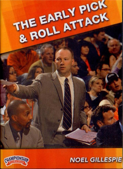 Early Pick & Roll Attack by Noel Gillespie Instructional Basketball Coaching Video