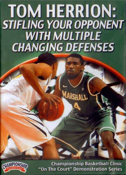 Stifling Your Opponent With Multiple Defenses by Tom Herrion Instructional Basketball Coaching Video