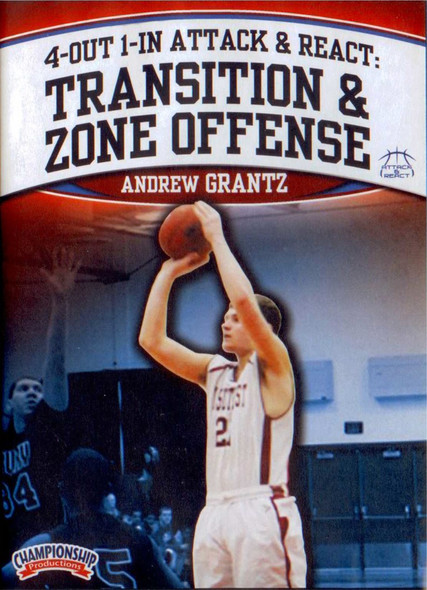 Attack & React Transition And Zone Offense by Andrew Grantz Instructional Basketball Coaching Video