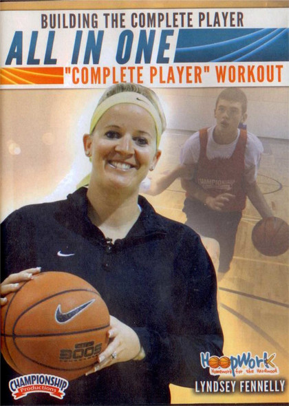 Building The Complete Player Workout by Lyndsey Fennelly Instructional Basketball Coaching Video