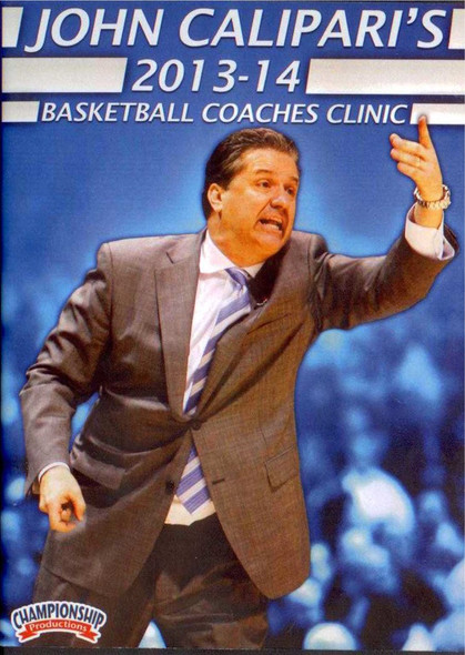John Calipari's 2013-14 Basketball Coaches Clinic by John Calipari Instructional Basketball Coaching Video