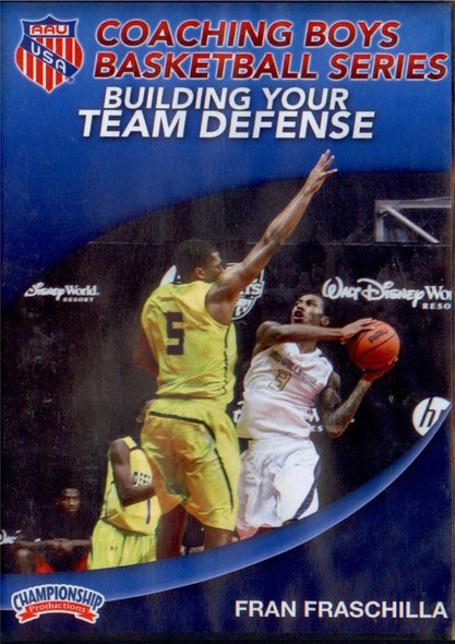 Aau Boys Basketball Series: Building Your Team Defense by Fran Fraschilla Instructional Basketball Coaching Video