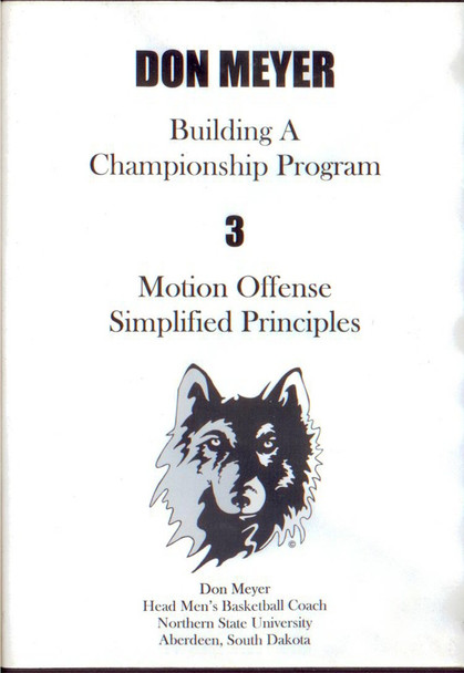 Motion Offense & Simplified Principles by Don Meyer Instructional Basketball Coaching Video